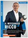 Il Meccanico Ricco. Come imparare a gestire efficacemente la tua Offic...